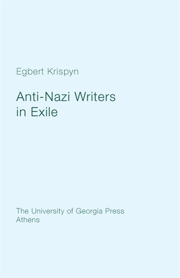 Anti-Nazi Writers in Exile - Krispyn, Egbert