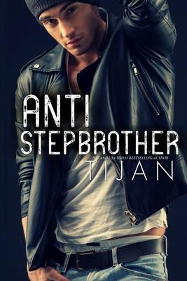 Anti-Stepbrother - Tijan