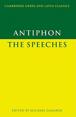 Antiphon: The Speeches - Gagarin, Michael (Editor), and Antiphon
