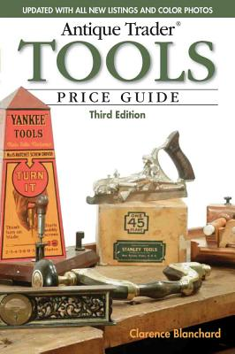 Antique Trader Tools Price Guide - Blanchard, Clarence