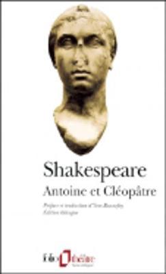 Antoine Et Cleopatre - Shakespeare, W