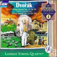 Antonín Dvorák: String Quartets Nos. 12 & 13 - Bernard Gregor-Smith (cello); Peter Cropper (violin); Robin Ireland (viola); Ronald Birks (violin); The Lindsays