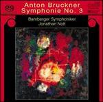 Anton Bruckner: Symphonie No. 3