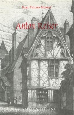 Anton Reiser: A Psychological Novel - Moritz, Karl Philipp
