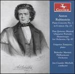 Anton Rubinstein: Piano Concerto No. 1 in E minor, Op. 25; Don Quixote for Orchestra, Op. 87