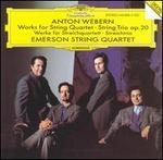 Anton Webern: Works for String Quartet; String Trio Op. 20