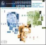 Antoni Wit Conducts Penderecki, Lutoslawski, Meyer