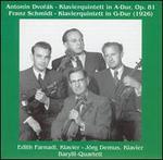 Antonin Dvorák: Klavierquintett in A-Dur, Op. 81; Franz Schmidt: Klavierquintett in G-Dur