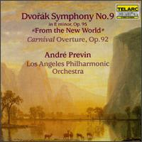 "Antonin Dvorak: Symphony No.9, ""From The New World""/Carnival Overture - Los Angeles Philharmonic Orchestra; André Previn (conductor)"