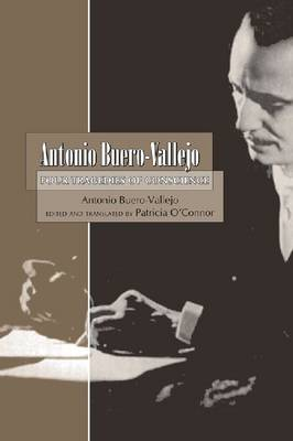 Antonio Buero-Vallejo: Four Tragedies of Conscience (1949-1999) - Buero-Vallejo, Antonio, and O'Connor, Patricia W (Translated by)