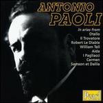 Antonio Paoli in arias from Otello, Il Trovatore... - Andre DeSegurola (bass); Antonio Paoli (tenor); Aristodemo Sillich (bass); Carlo Sabajno (piano); Clara Joanna (soprano);...