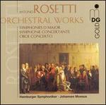 Antonio Rosetti: Orchestral Works