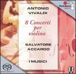Antonio Vivaldi: 8 Concerti per violino