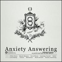 Anxiety Answering - Rescuer