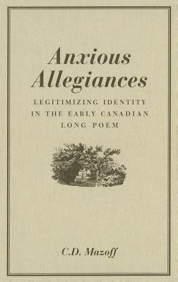 Anxious Allegiances - Mazoff