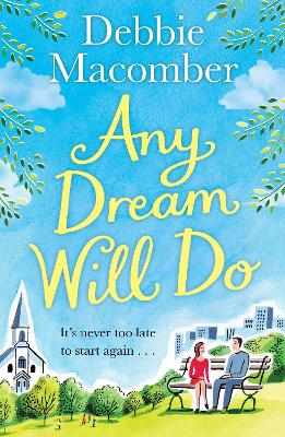 Any Dream Will Do: A Novel - Macomber, Debbie