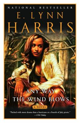 Any Way the Wind Blows - Harris, E Lynn