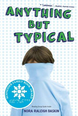 Anything But Typical - Baskin, Nora Raleigh
