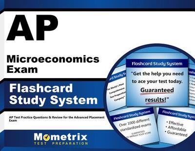 Ap Microeconomics Exam Flashcard Study System: Ap Test Practice Questions & Review for the Advanced Placement Exam - Editor-Ap Exam Secrets