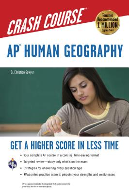 Ap(r) Human Geography Crash Course Book + Online - Sawyer, Christian, Dr., Ed.D.