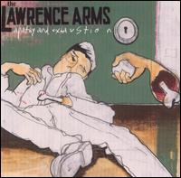 Apathy and Exhaustion - The Lawrence Arms
