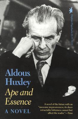 Ape and Essence - Huxley, Aldous