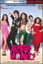 Apna Sapna Money Money..?