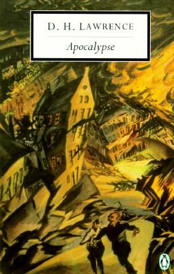 Apocalypse: Cambridge Lawrence Edition - Lawrence, D H, and Kalnins, Mara (Editor)