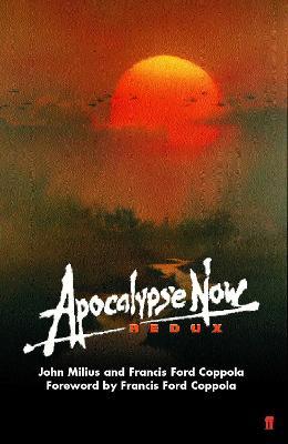 Apocalypse Now Redux - Coppola, Francis Ford, and Milius, John