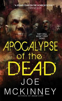 Apocalypse of the Dead - McKinney, Joe