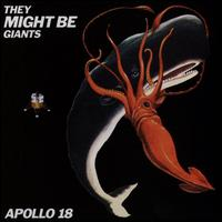 Apollo 18 - They Might Be Giants