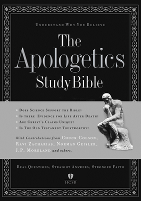 Apologetics Study Bible-HCSB - Geisler, Norm (Editor), and Cabal, Ted (Editor), and Colson, Chuck (Contributions by)