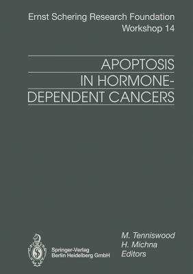 Apoptosis in Hormone-Dependent Cancers - Tenniswood, Martin (Editor)