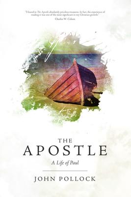 Apostle: A Life of Paul - Pollock, John