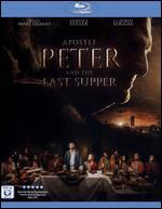 Apostle Peter and the Last Supper [Blu-ray]