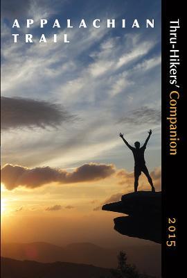 Appalachian Trail Thru-Hikers' Companion (2015) - Appalachian Long Distance Hikers Association