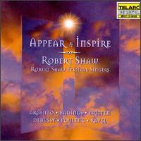 Appear & Inspire - Charles Bruffy (tenor); Christine Goerke (soprano); Julie McCoy (soprano); Leonard Ratzlaff (bass); Matthew Pittman (tenor);...