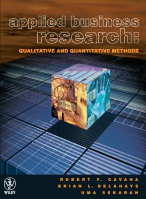 Applied Business Research - Cavana, Robert