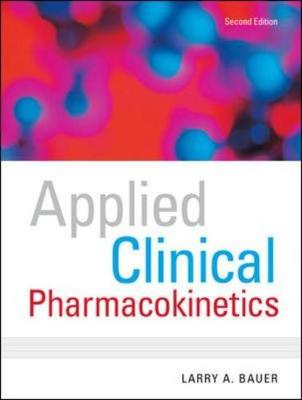 Applied Clinical Pharmacokinetics - Bauer, Larry A