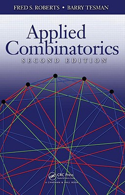 Applied Combinatorics - Roberts, Fred, and Tesman, Barry