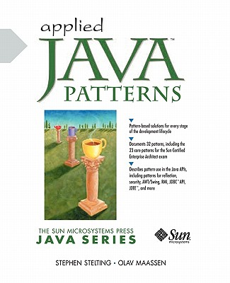 Applied Java Patterns - Stelting, Stephen, and Maassen, Olaf