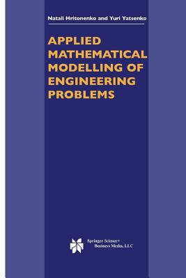 Applied Mathematical Modelling of Engineering Problems - Hritonenko, N V
