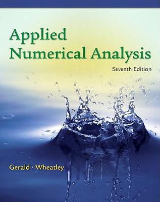 Applied Numerical Analysis - Gerald, Curtis F