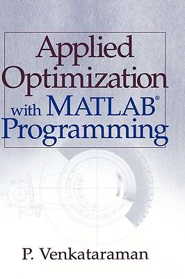 Applied Optimization with MATLAB Programming - Venkataraman, P