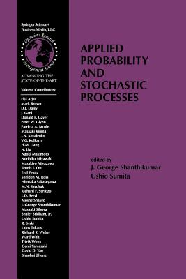 Applied Probability and Stochastic Processes - Shanthikumar, J George (Editor)