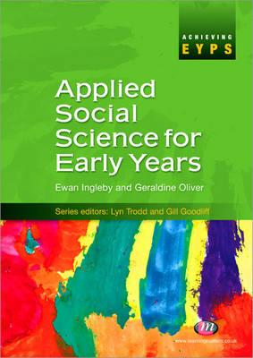 Applied Social Science for Early Years - Ingleby, Ewan, and Oliver, Geraldine