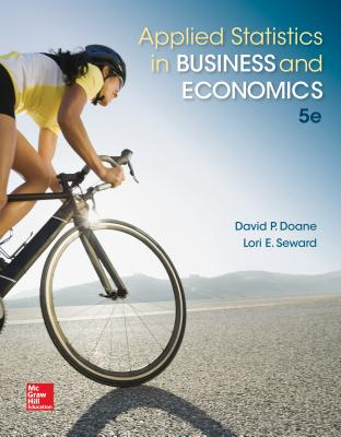 Applied Statistics in Business and Economics - Doane, David P., and Seward, Lori E.