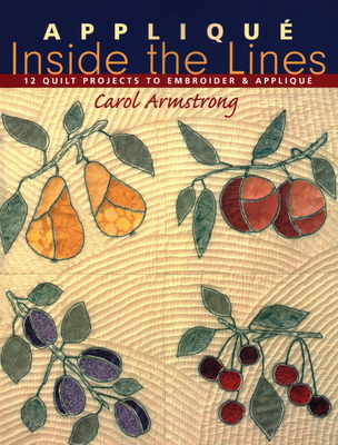 Applique Inside the Lines - Armstrong, Carol