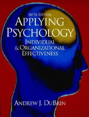Applying Psychology - DuBrin, Andrew J