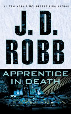 Apprentice in Death - Robb, J D, and Ericksen, Susan (Read by)